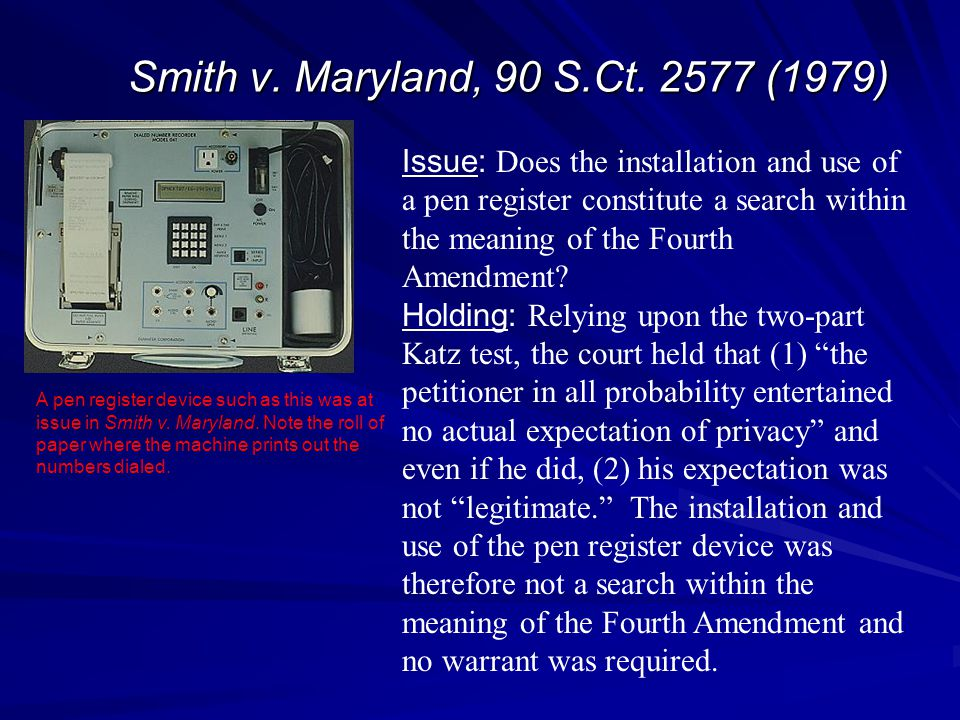 Smith v. Maryland, 90 S.Ct. 2577 (1979)
