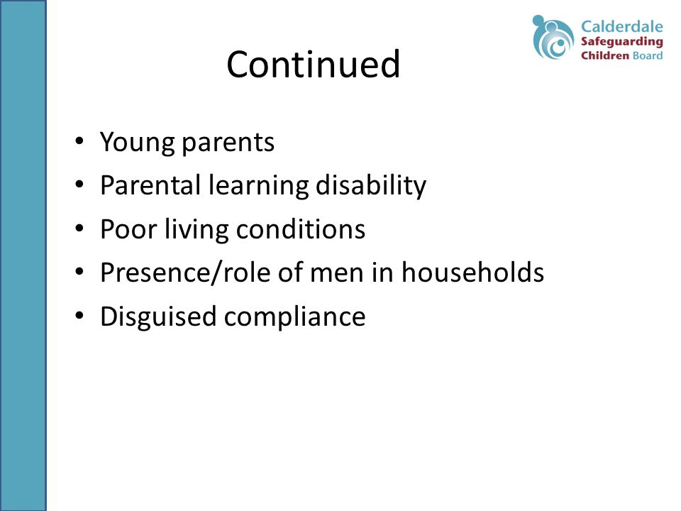 Continued Young parents Parental learning disability