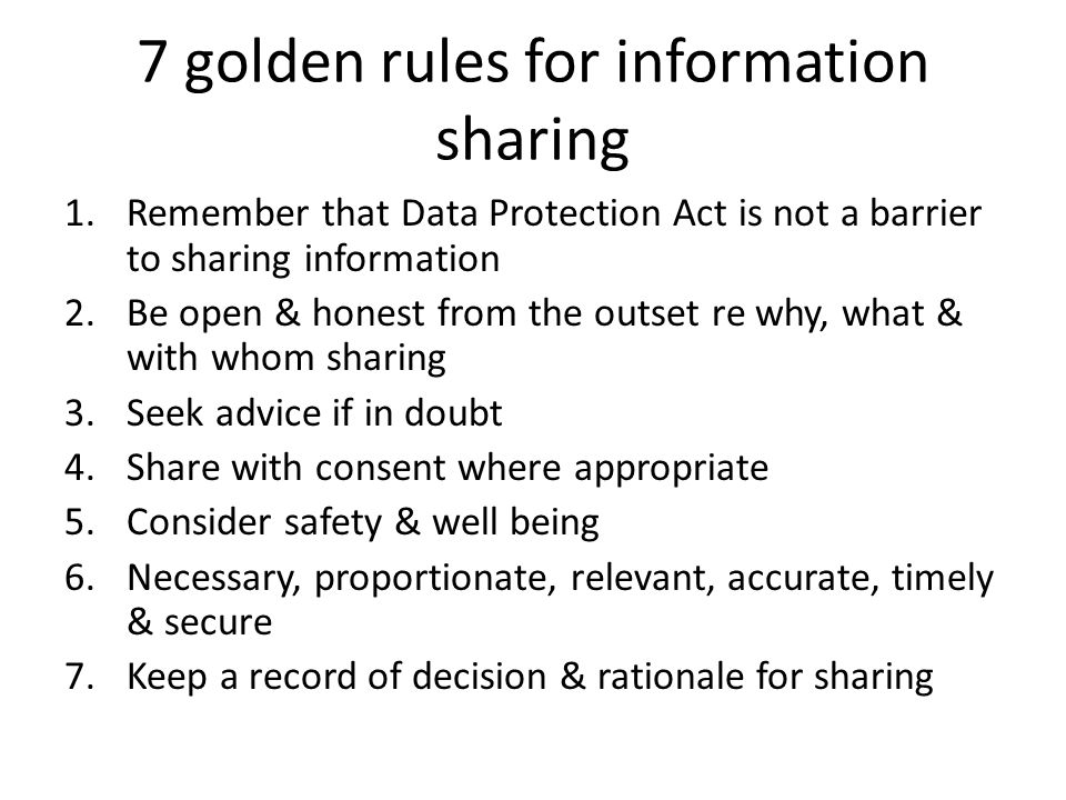 7 golden rules for information sharing