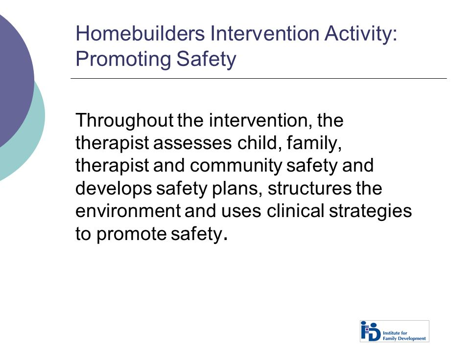 Homebuilders Intervention Activity: Promoting Safety