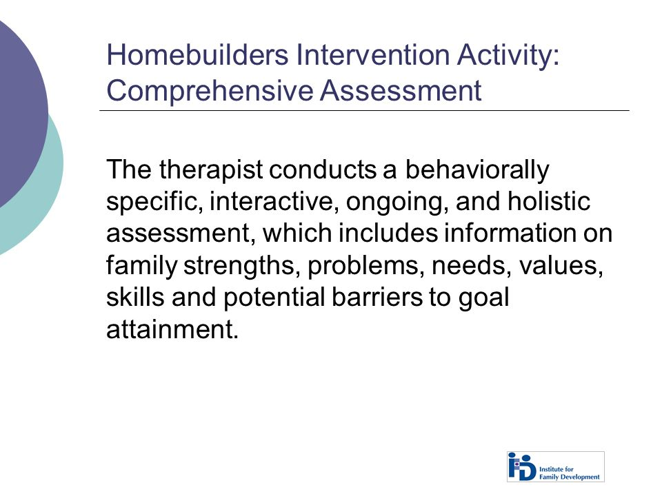 Homebuilders Intervention Activity: Comprehensive Assessment
