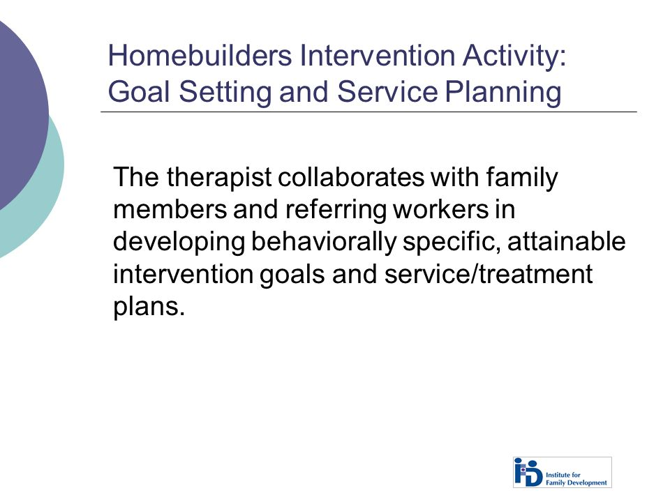 Homebuilders Intervention Activity: Goal Setting and Service Planning