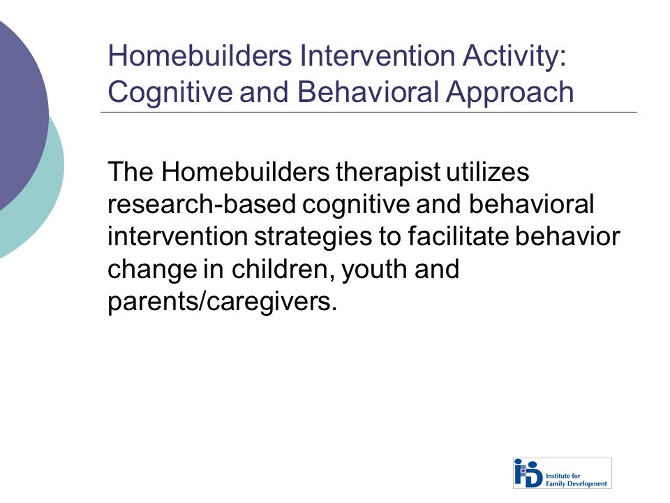 Homebuilders Intervention Activity: Cognitive and Behavioral Approach