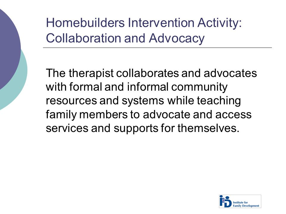 Homebuilders Intervention Activity: Collaboration and Advocacy