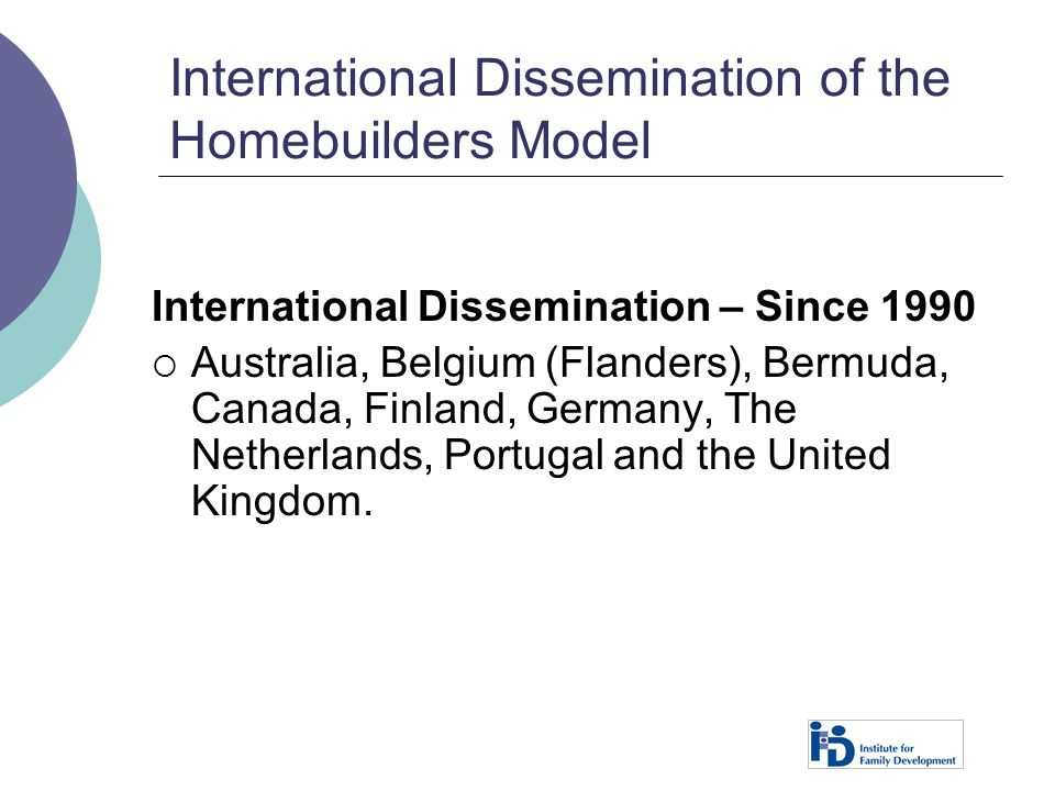 International Dissemination of the Homebuilders Model