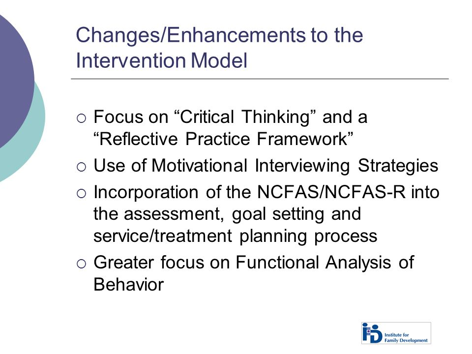 Changes/Enhancements to the Intervention Model