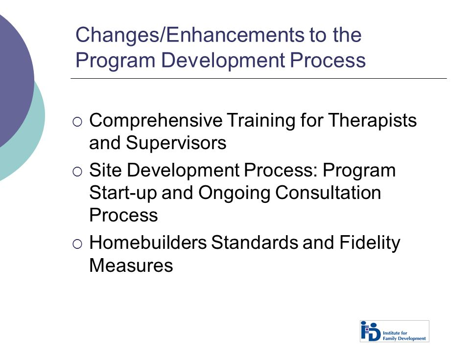 Changes/Enhancements to the Program Development Process