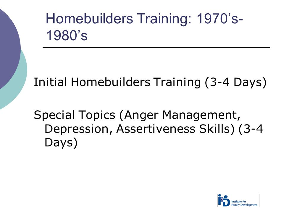 Homebuilders Training: 1970's-1980's