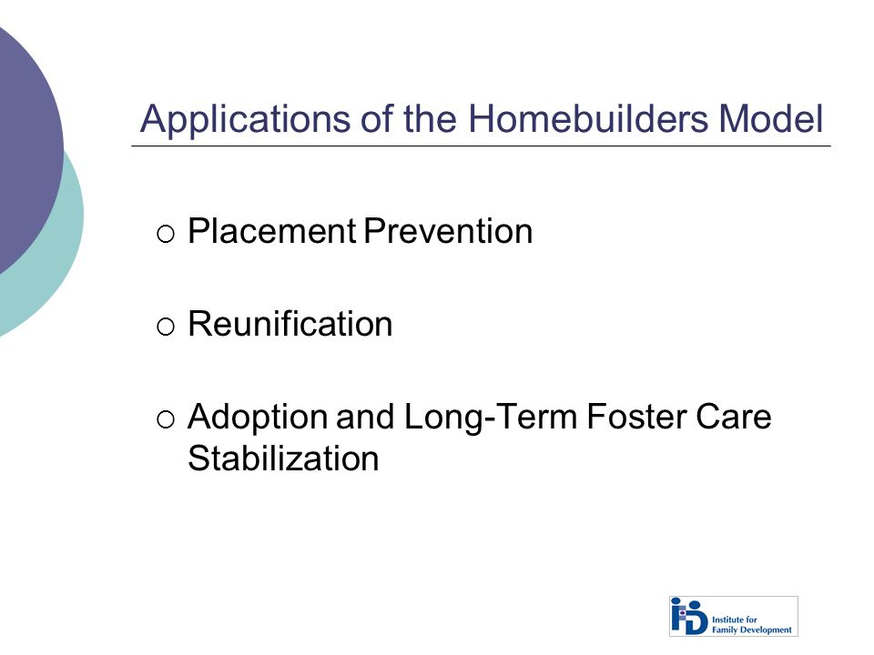 Applications of the Homebuilders Model