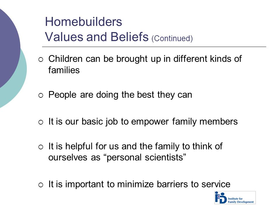 Homebuilders Values and Beliefs (Continued)