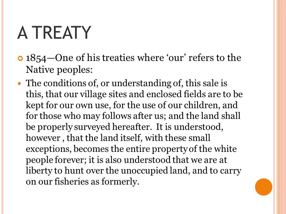 A TREATY 1854—One of his treaties where 'our' refers to the Native peoples: