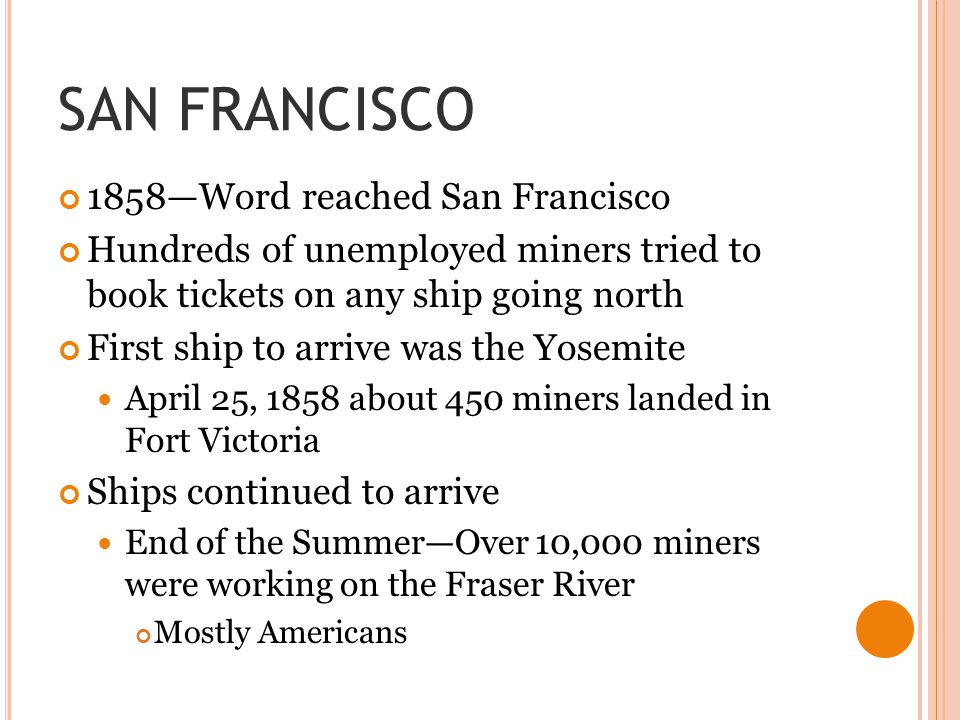 SAN FRANCISCO 1858—Word reached San Francisco