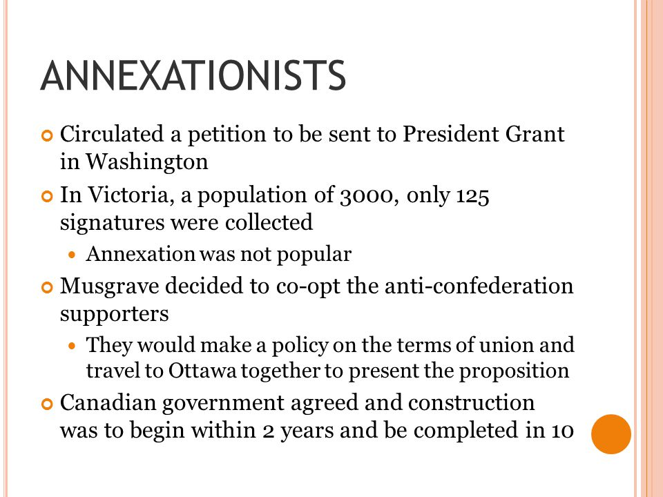 ANNEXATIONISTS Circulated a petition to be sent to President Grant in Washington.
