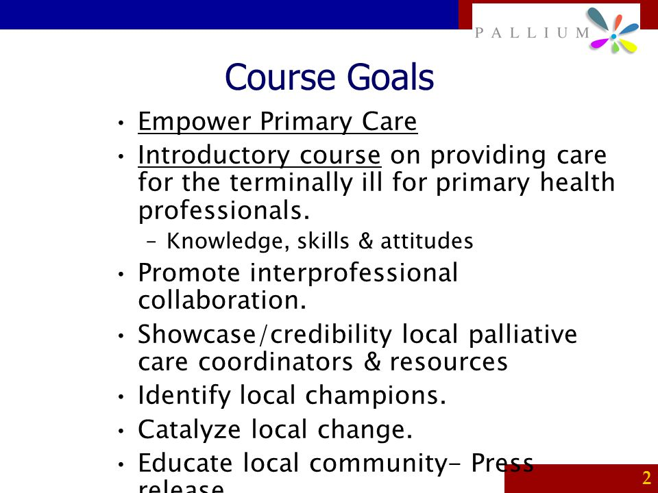 Course Goals Empower Primary Care