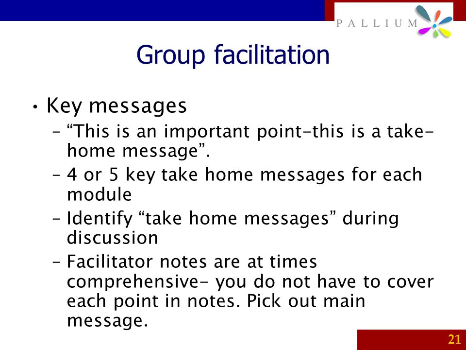 Group facilitation Key messages