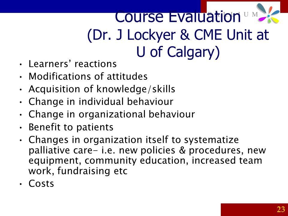 Course Evaluation (Dr. J Lockyer & CME Unit at U of Calgary)
