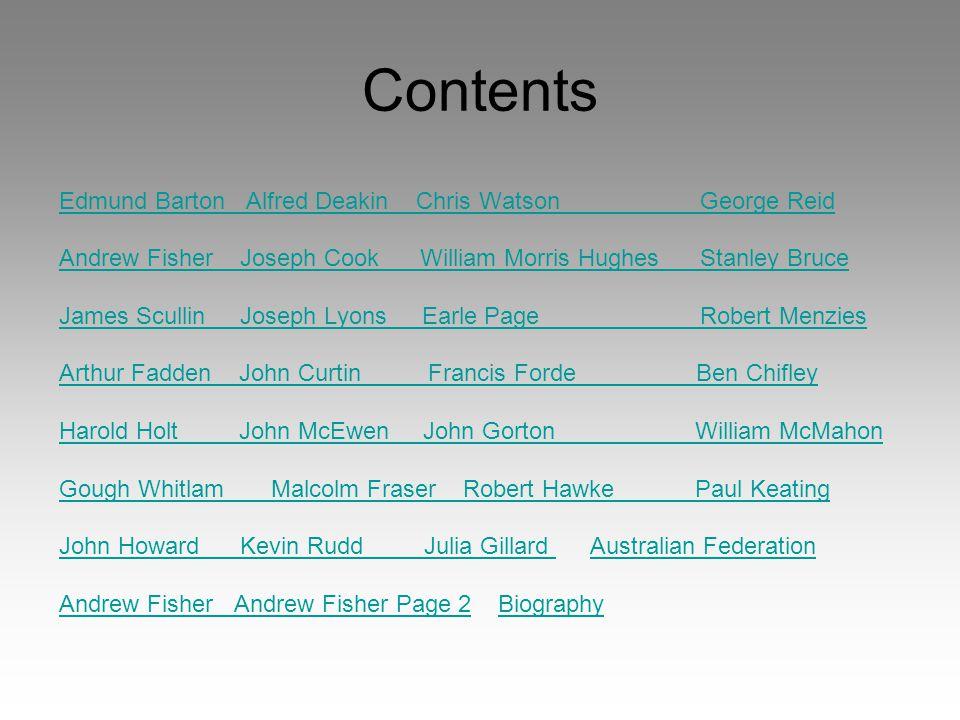 Contents Edmund Barton Alfred Deakin Chris Watson George Reid