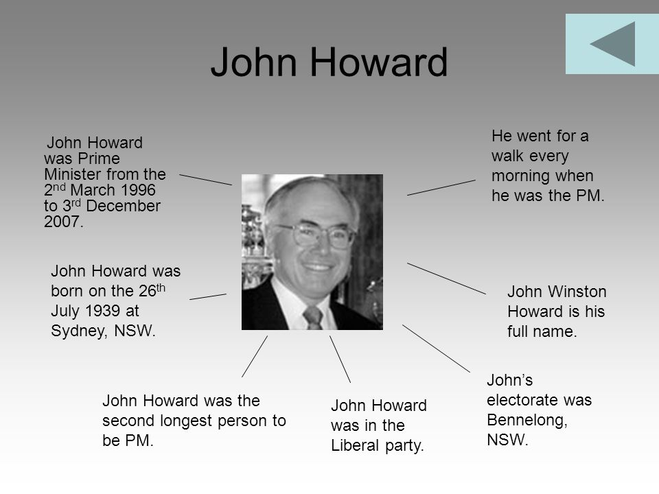 John Howard He went for a walk every morning when he was the PM.