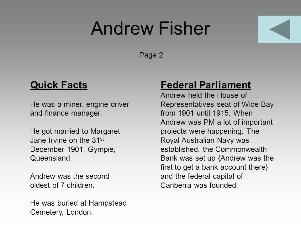 Andrew Fisher Quick Facts Federal Parliament Page 2