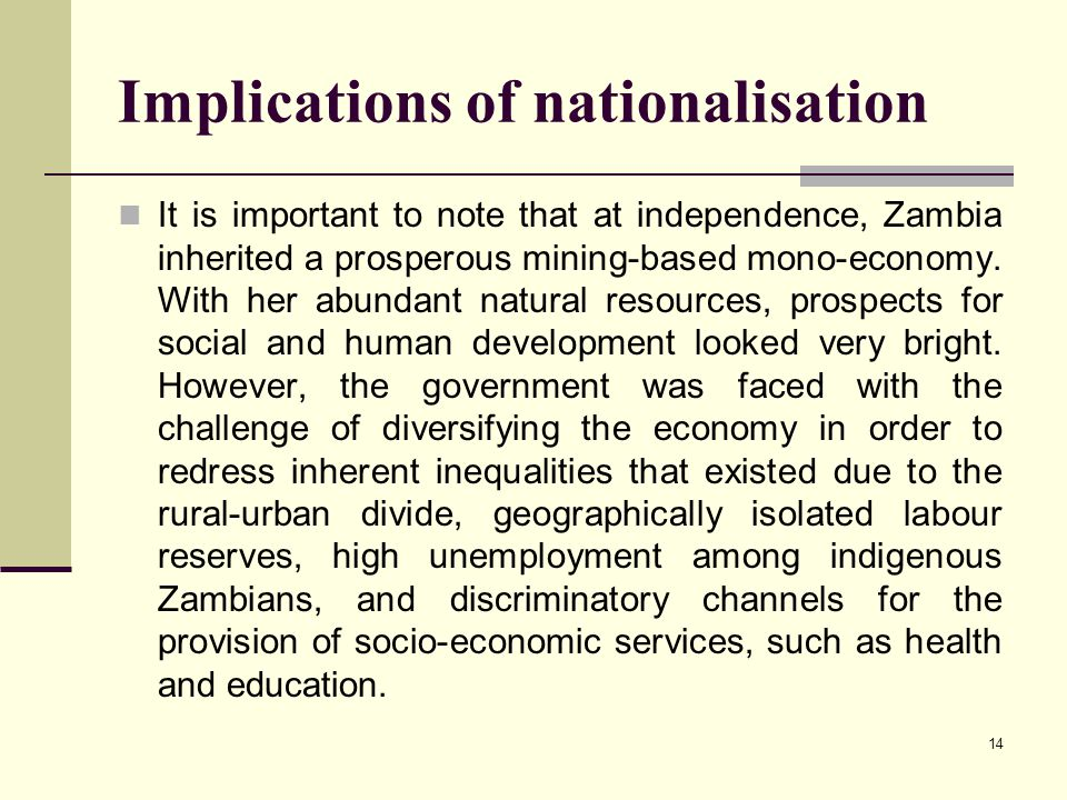 Implications of nationalisation