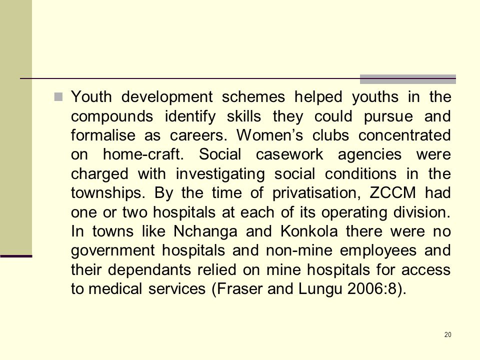 Youth development schemes helped youths in the compounds identify skills they could pursue and formalise as careers.