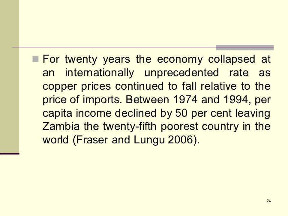 For twenty years the economy collapsed at an internationally unprecedented rate as copper prices continued to fall relative to the price of imports.