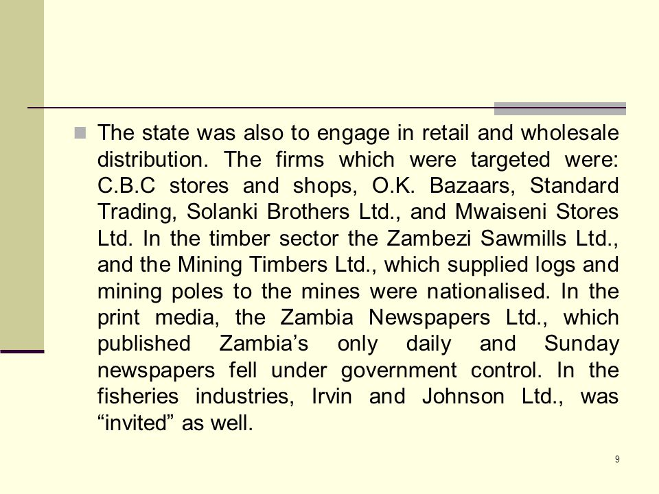 The state was also to engage in retail and wholesale distribution