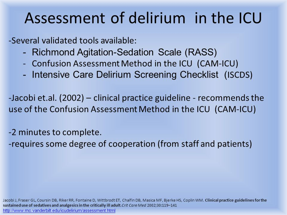 Assessment of delirium in the ICU