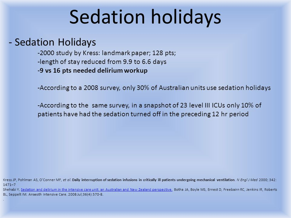 Sedation holidays Sedation Holidays