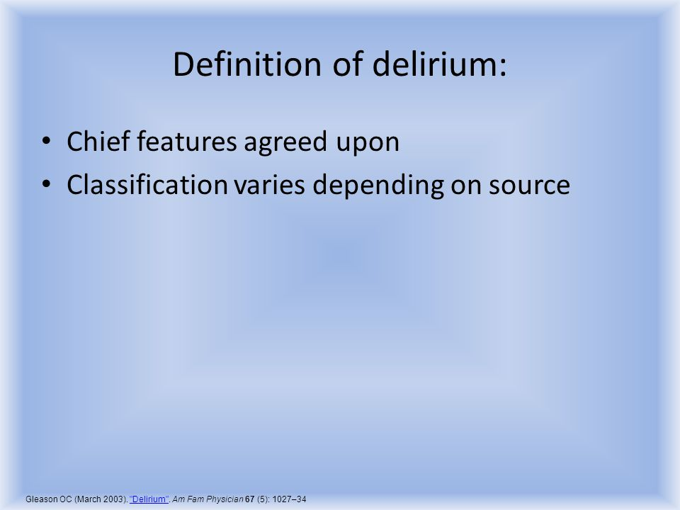 Definition of delirium: