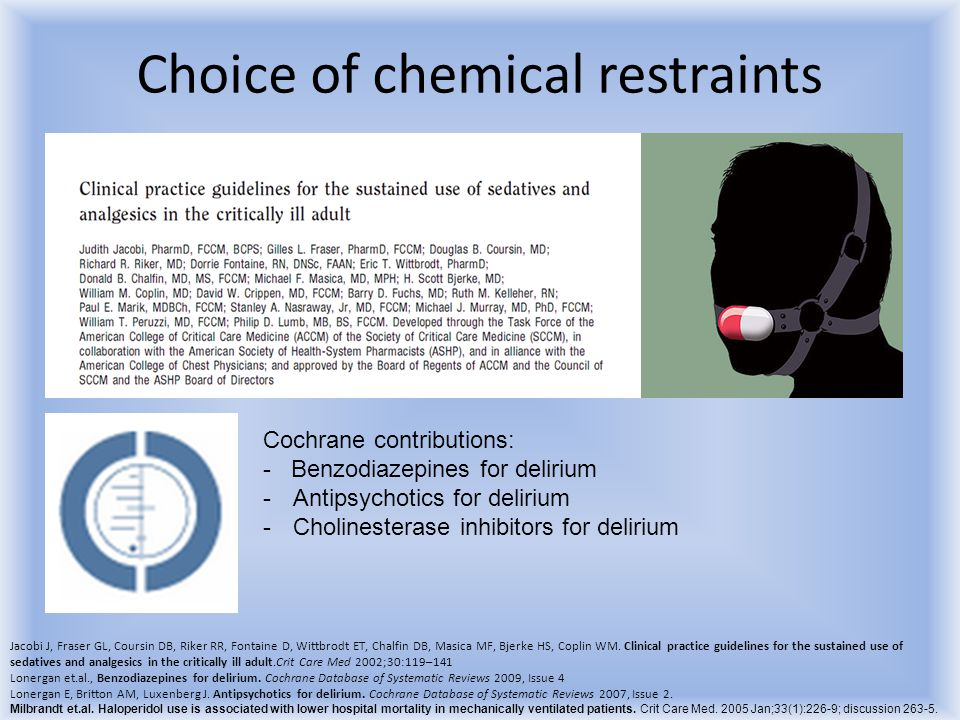 Choice of chemical restraints