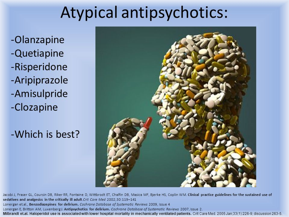Atypical antipsychotics: