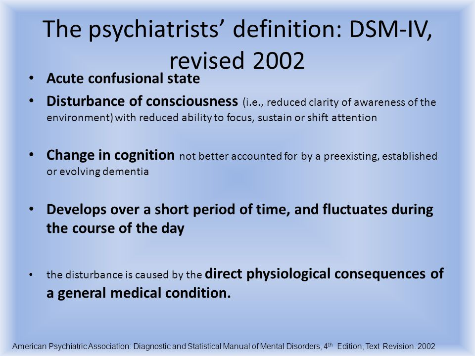 The psychiatrists' definition: DSM-IV, revised 2002