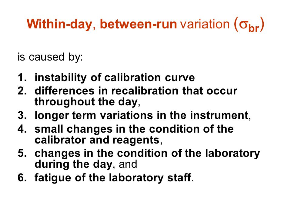 Within-day, between-run variation (br)