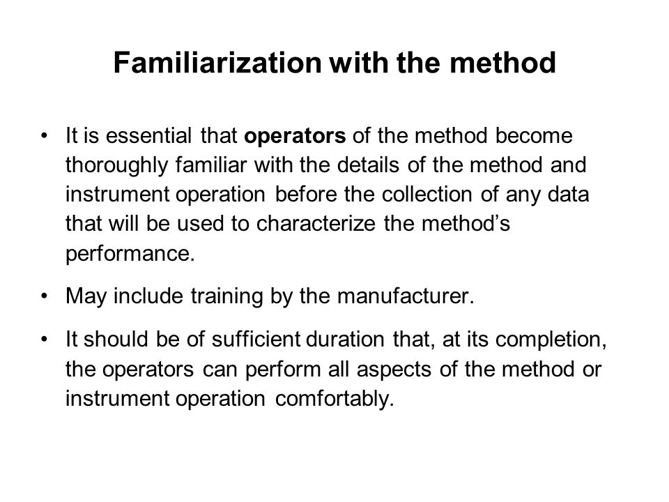 Familiarization with the method