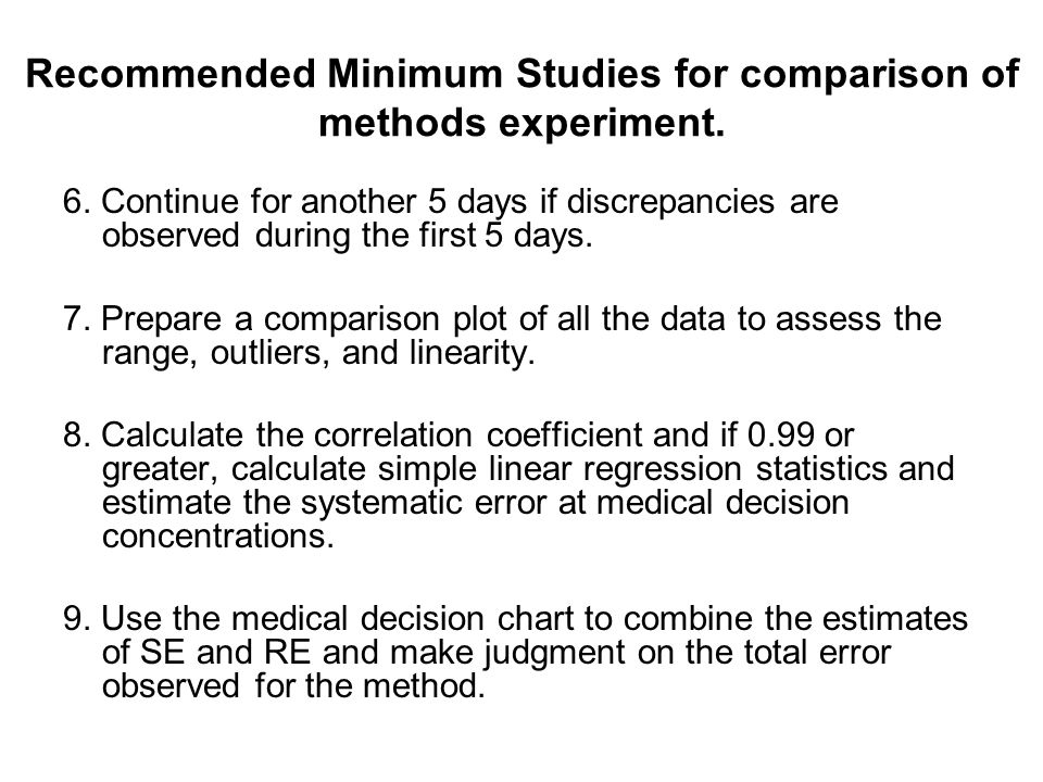 Recommended Minimum Studies for comparison of methods experiment.