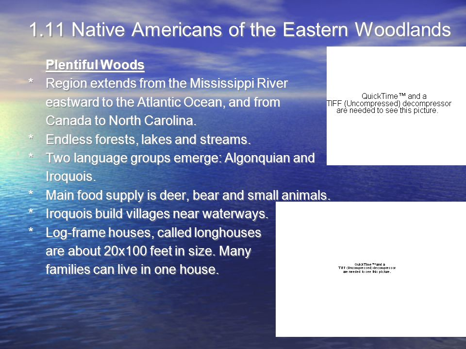 1.11 Native Americans of the Eastern Woodlands
