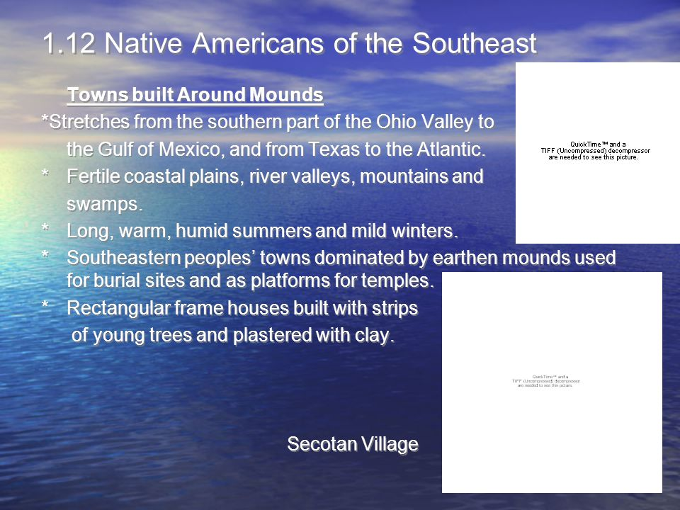 1.12 Native Americans of the Southeast