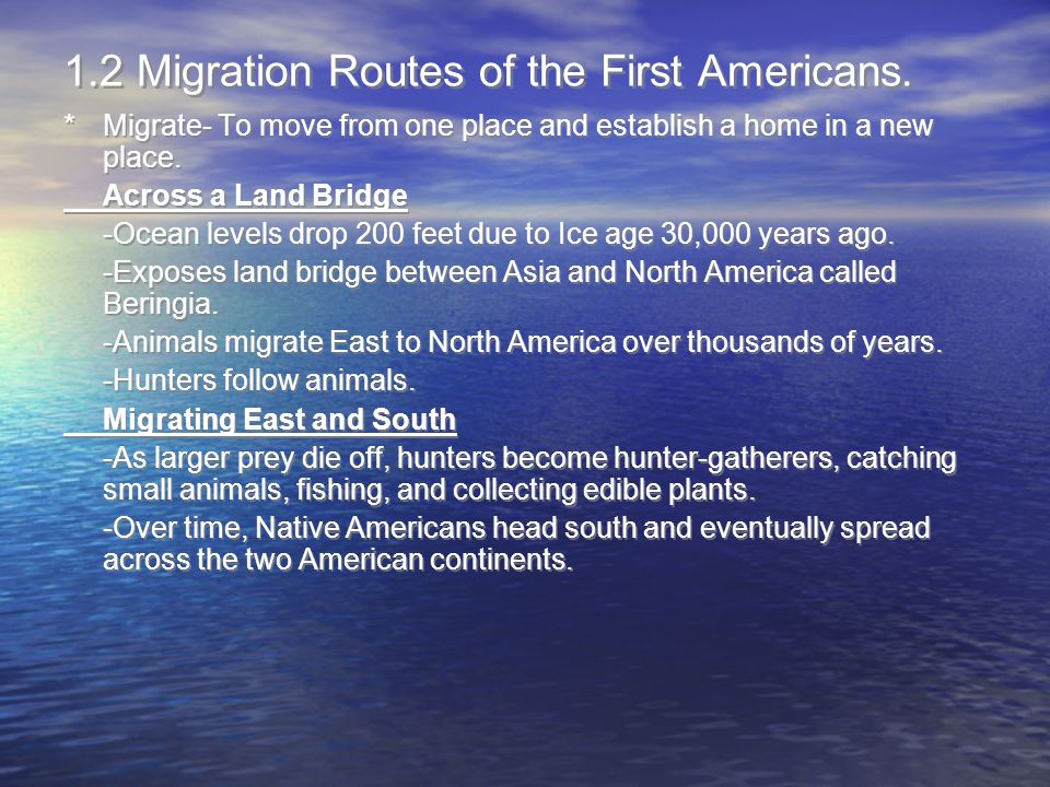 1.2 Migration Routes of the First Americans.