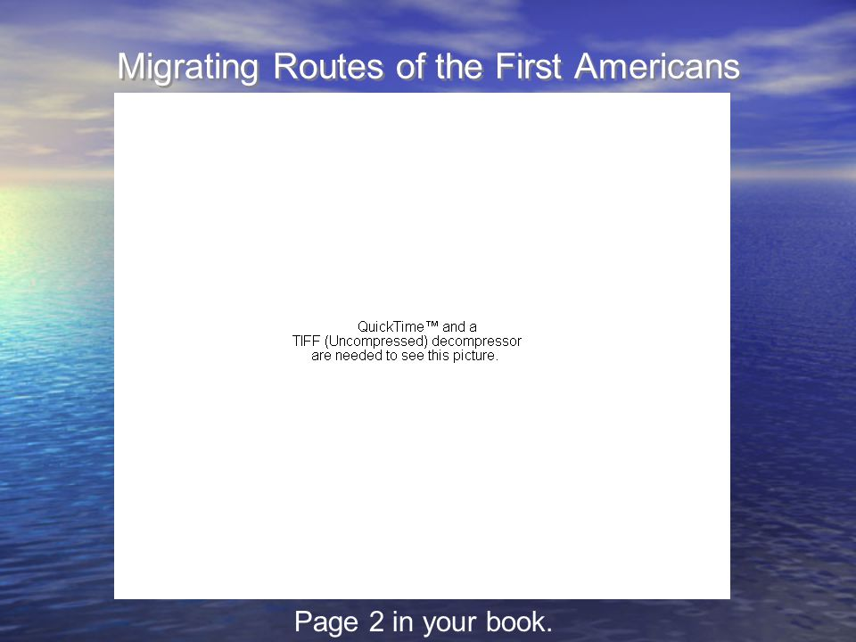 Migrating Routes of the First Americans