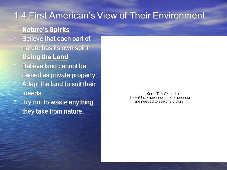 1.4 First American's View of Their Environment.