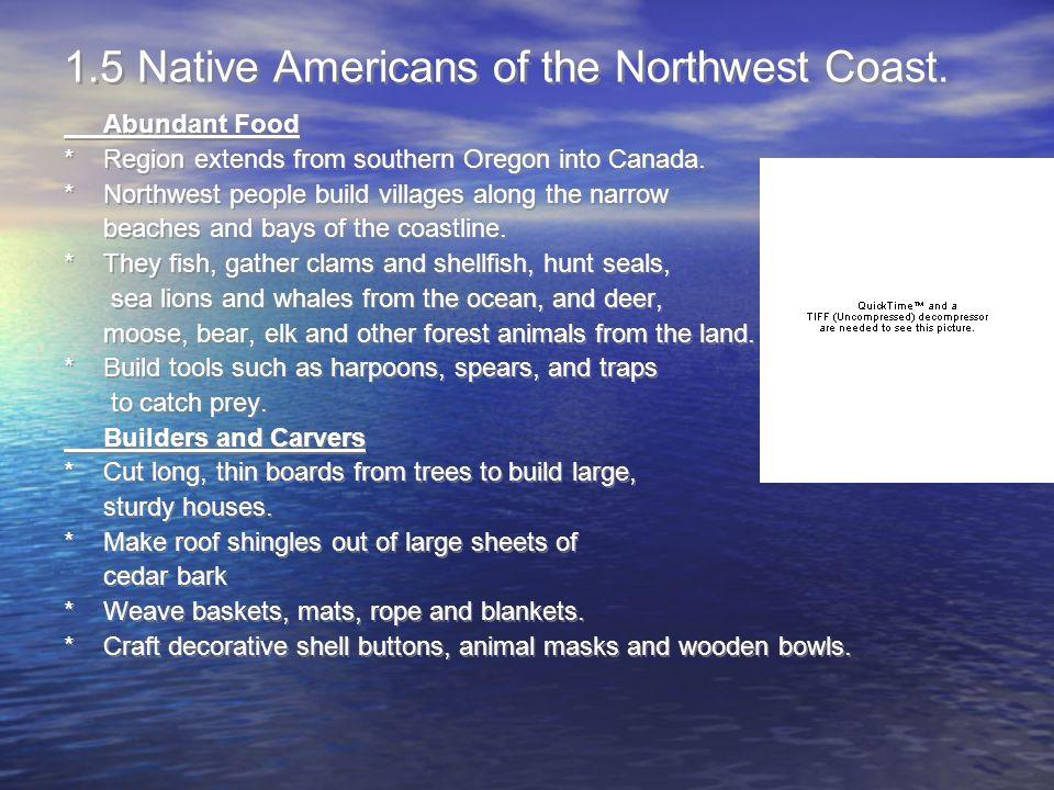 1.5 Native Americans of the Northwest Coast.