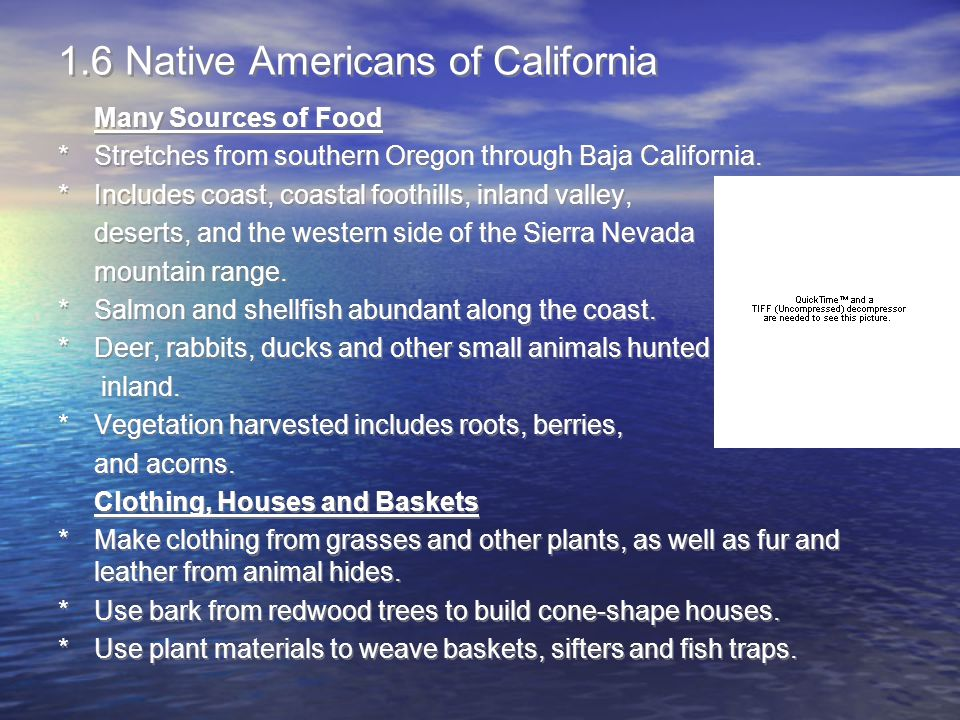 1.6 Native Americans of California
