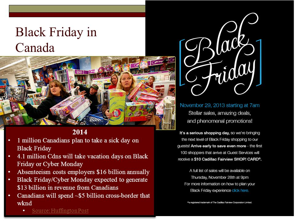 Black Friday in Canada 2014. 1 million Canadians plan to take a sick day on Black Friday.