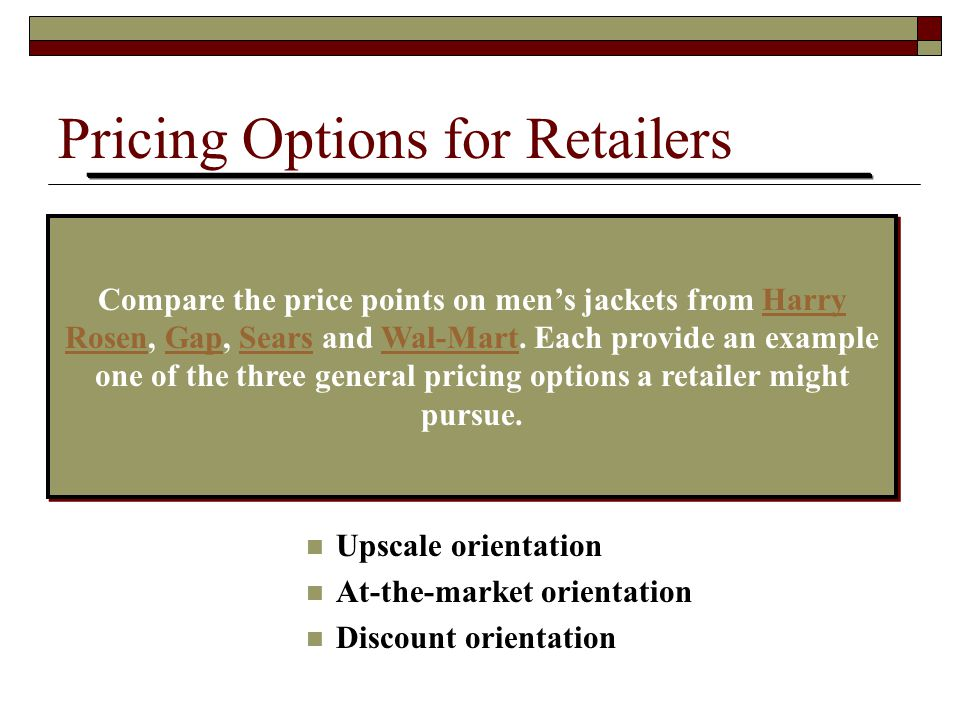 Pricing Options for Retailers