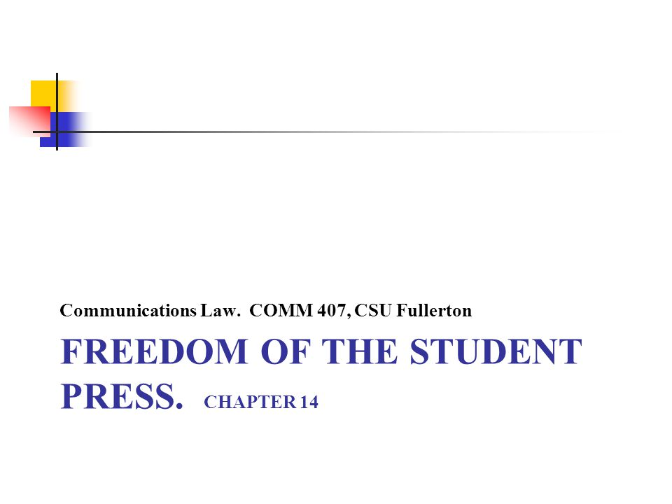 FREEDOM of the student press. CHAPTER 14