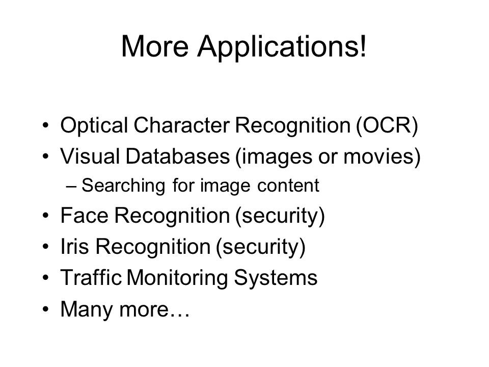 More Applications! Optical Character Recognition (OCR)