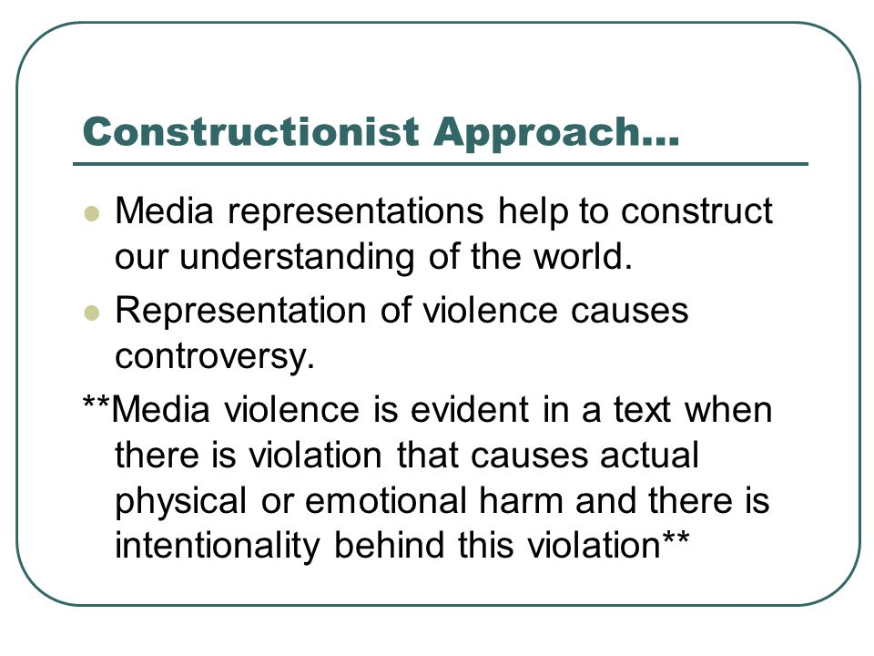 Constructionist Approach…