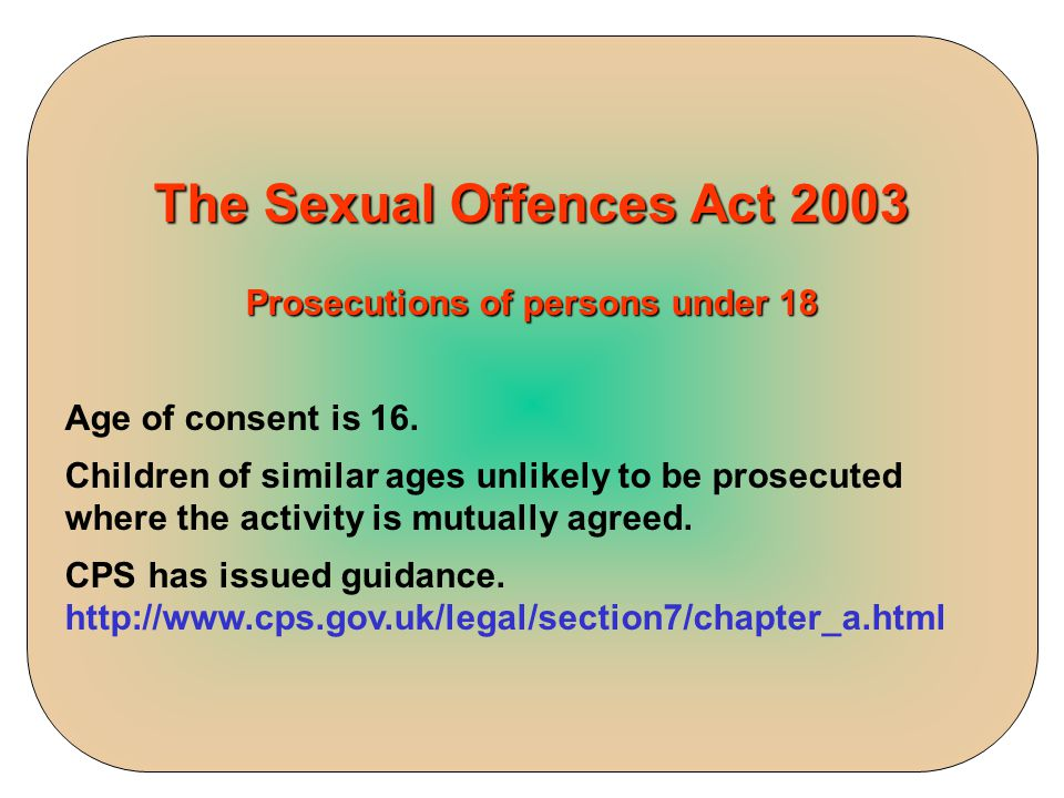 The Sexual Offences Act 2003 Prosecutions of persons under 18