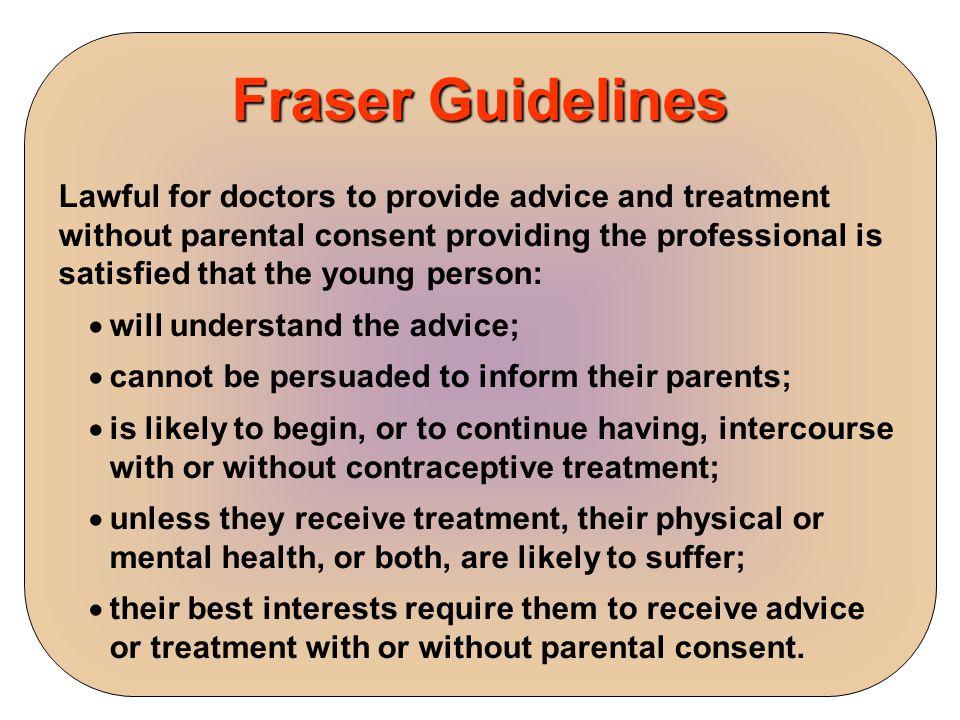 Fraser Guidelines